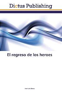 El regreso de los heroes