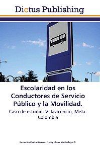 Escolaridad en los Conductores de Servicio Público y la Movi
