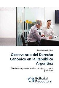 Observancia del Derecho Canónico en la República Argentina