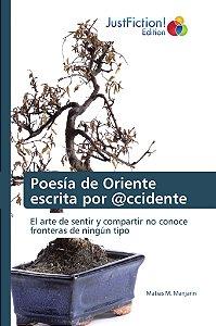 Poesía de Oriente escrita por @ccidente