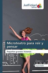 Microteatro para reir y pensar