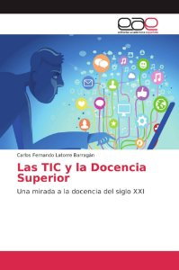 Las TIC y la Docencia Superior