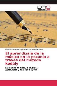 El aprendizaje de la música en la escuela a través del métod