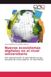 Nuevos ecosistemas digitales en el nivel universitario