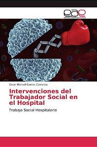 Intervenciones del Trabajador Social en el Hospital