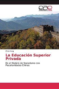La Educación Superior Privada