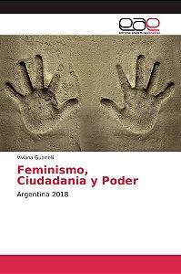 Feminismo, Ciudadania y Poder