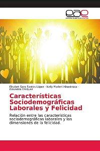 Características Sociodemográficas Laborales y Felicidad