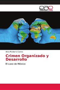 Crimen Organizado y Desarrollo
