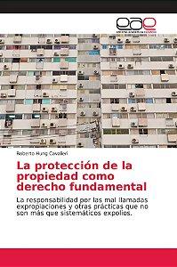 La protección de la propiedad como derecho fundamental