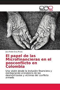 El papel de las Microfinancieras en el posconflicto en Colom
