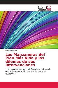 Las Manzaneras del Plan Más Vida y los dilemas de sus interv