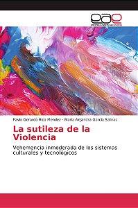La sutileza de la Violencia