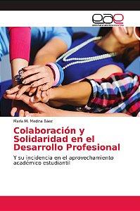 Colaboración y Solidaridad en el Desarrollo Profesional
