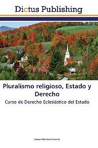 Pluralismo religioso; Estado y Derecho