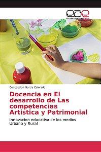Docencia en El desarrollo de Las competencias Artistica y Pa