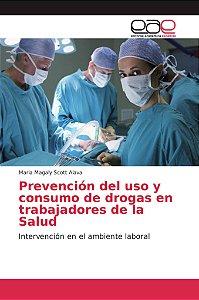 Prevención del uso y consumo de drogas en trabajadores de la