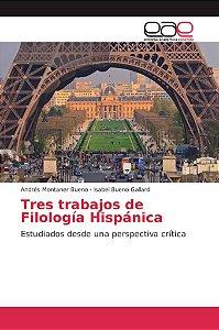 Tres trabajos de Filología Hispánica