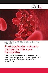 Protocolo de manejo del paciente con hemofilia