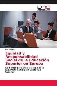 Equidad y Responsabilidad Social de la Educación Superior en