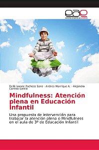 Mindfulness: Atención plena en Educación Infantil