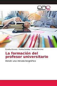 La formación del profesor universitario