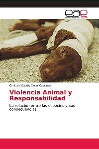 Violencia Animal y Responsabilidad