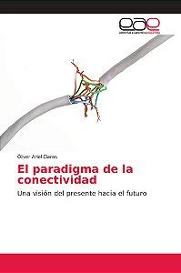 El paradigma de la conectividad