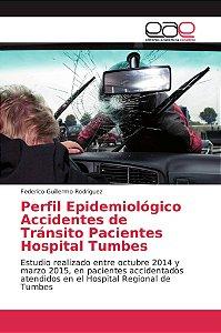 Perfil Epidemiológico Accidentes de Tránsito Pacientes Hospi
