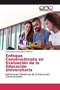 Enfoque Constructivista en Evaluación de la Educación Univer