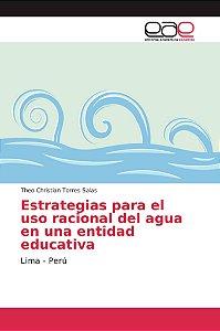 Estrategias para el uso racional del agua en una entidad edu
