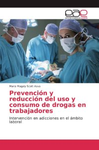 Prevención y reducción del uso y consumo de drogas en trabaj