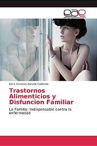 Trastornos Alimenticios y Disfuncion Familiar