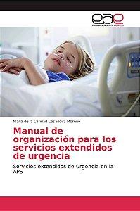 Manual de organización para los servicios extendidos de urge