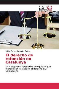 El derecho de retención en Catalunya
