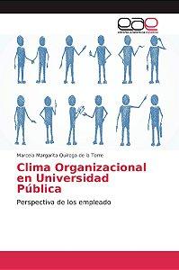 Clima Organizacional en Universidad Pública