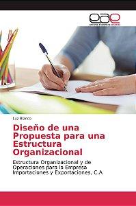 Diseño de una Propuesta para una Estructura Organizacional