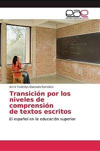 Transición por los niveles de comprensión de textos escritos
