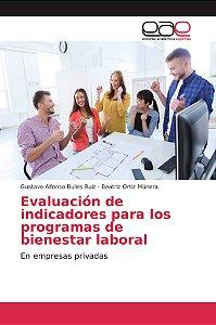 Evaluación de indicadores para los programas de bienestar la