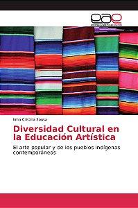 Diversidad Cultural en la Educación Artística
