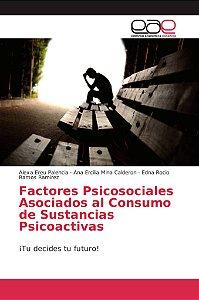 Factores Psicosociales Asociados al Consumo de Sustancias Ps