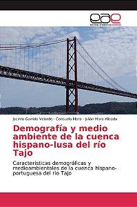 Demografía y medio ambiente de la cuenca hispano-lusa del rí