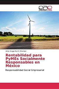 Rentabilidad para PyMEs Socialmente Responsables en México