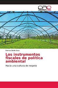 Los instrumentos fiscales de política ambiental