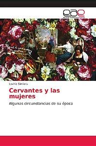 Cervantes y las mujeres