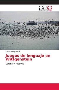 Juegos de lenguaje en Wittgenstein