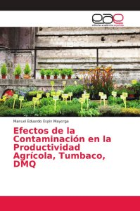 Efectos de la Contaminación en la Productividad Agrícola; Tu