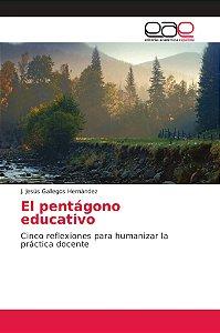El pentágono educativo