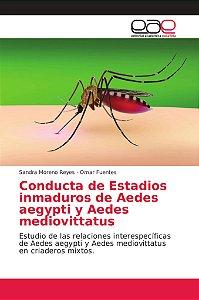 Conducta de Estadios inmaduros de Aedes aegypti y Aedes medi
