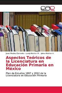 Aspectos Teóricos de la Licenciatura en Educación Primaria e